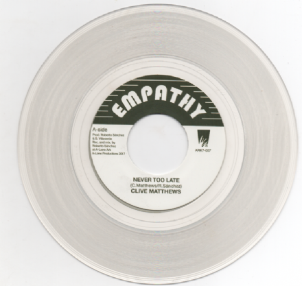 Clive Matthews - Never Too Late / Dub Version (Empathy) 7""